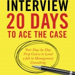Our Guidebook: 20 Days to Ace the Case
